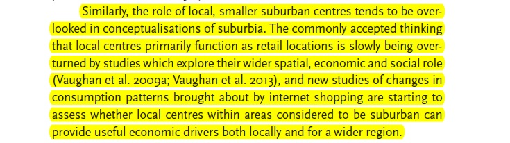 Role of the Local Centres in the suburbs https://www.ucl.ac.uk/ucl-press/browse-books/suburban-urbanities